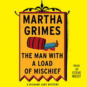 The Man with a Load of Mischief, by Martha Grimes