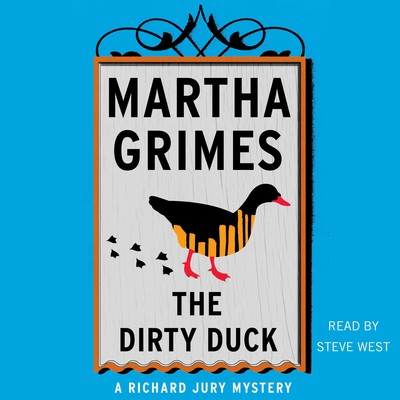 The Dirty Duck Audiobook, by Martha Grimes