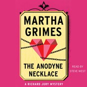 The Anodyne Necklace Audiobook, by Martha Grimes