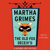 The Old Fox Deceived Audiobook, by Martha Grimes