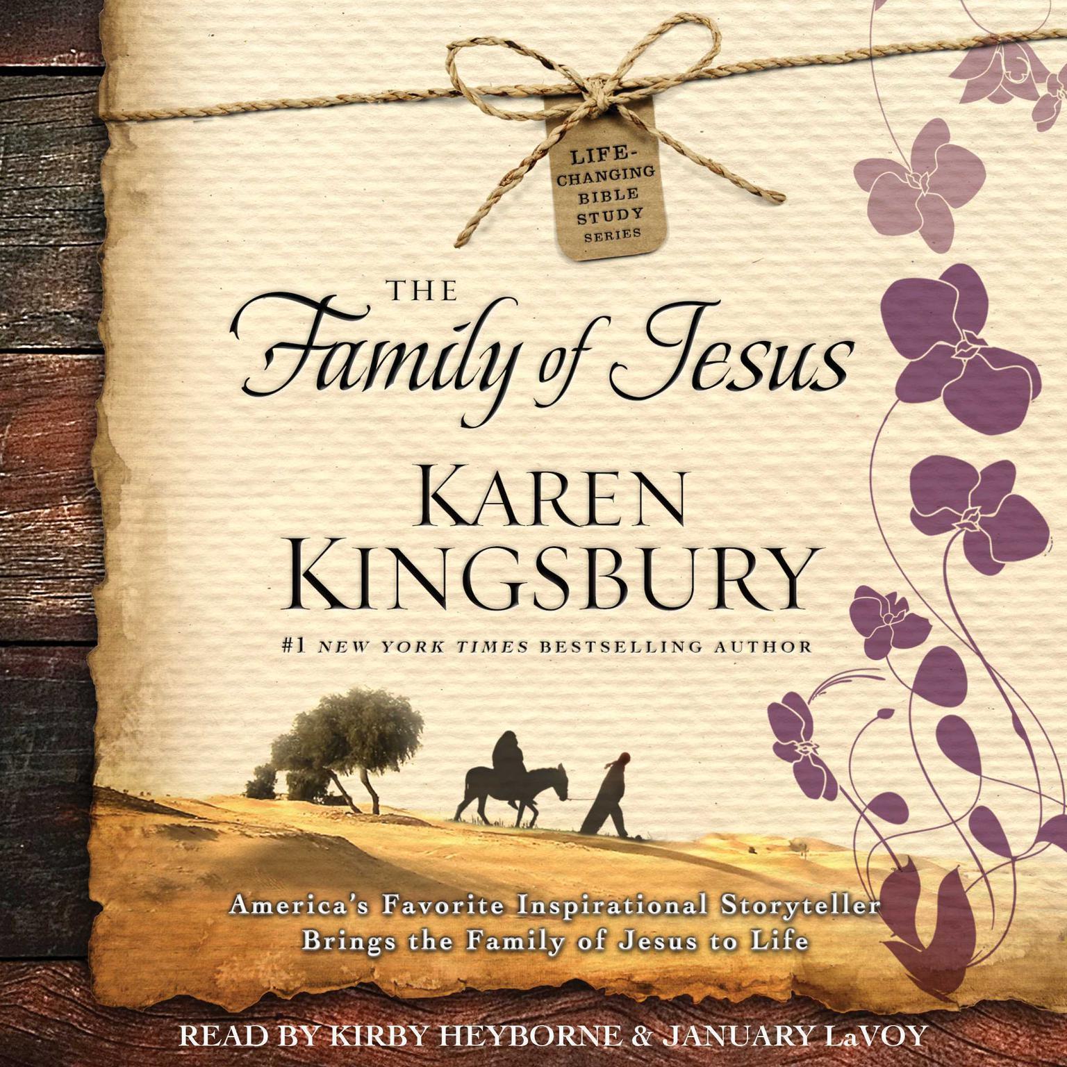 The Family of Jesus Audiobook, by Karen Kingsbury