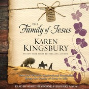 The Family of Jesus, by Karen Kingsbury