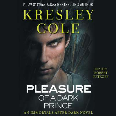 Pleasure of a Dark Prince Audiobook, by Kresley Cole