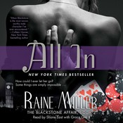 All In: The Blackstone Affair Part 2 Audiobook, by Raine Miller