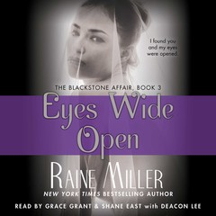 Eyes Wide Open: The Blackstone Affair Part 3 Audiobook, by Raine Miller