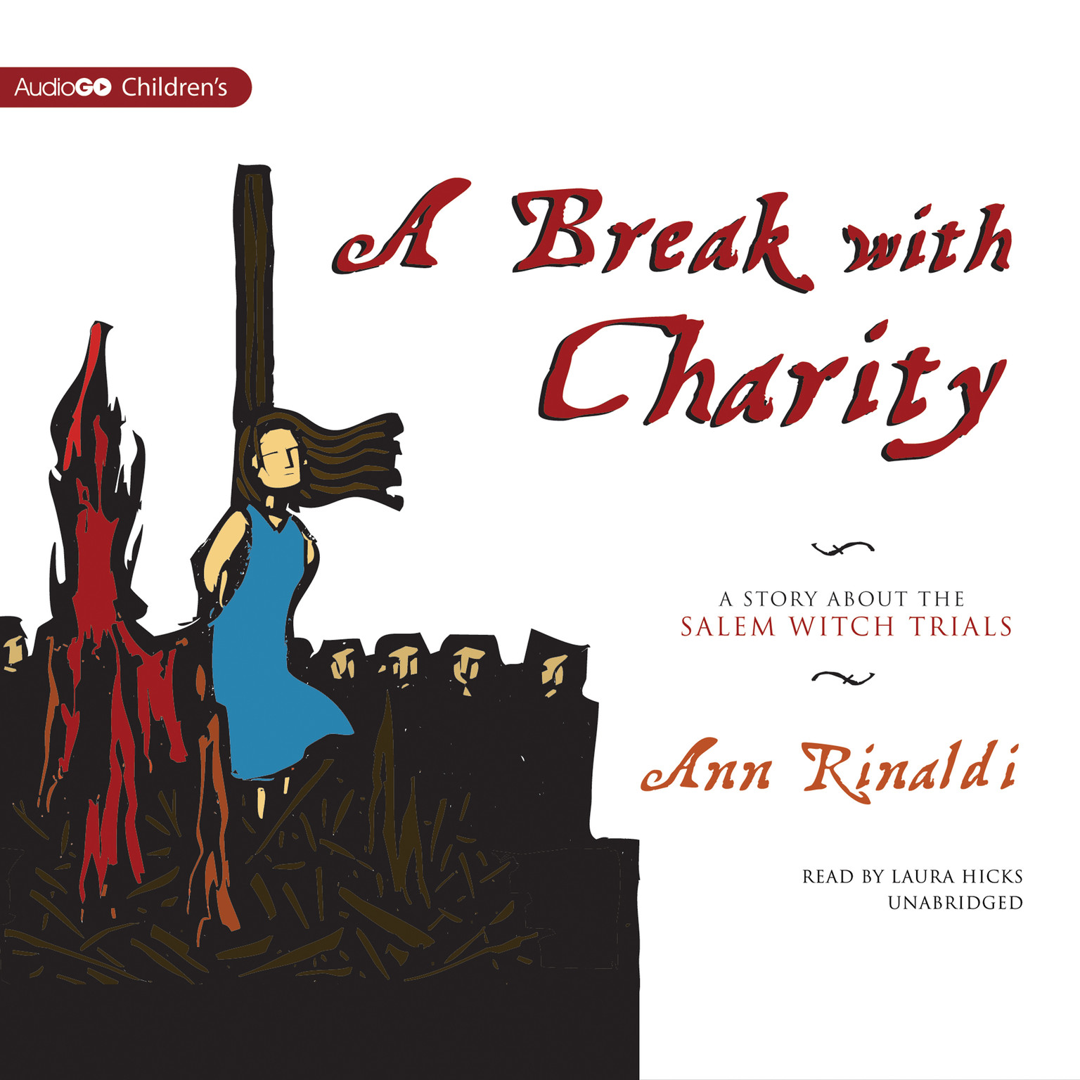 Printable A Break with Charity: A Story about the Salem Witch Trials Audiobook Cover Art