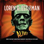 Alive! Audiobook, by Loren D. Estleman