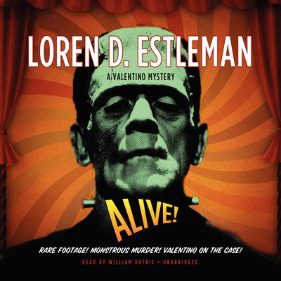 Alive! Audiobook, by Loren D. Estleman