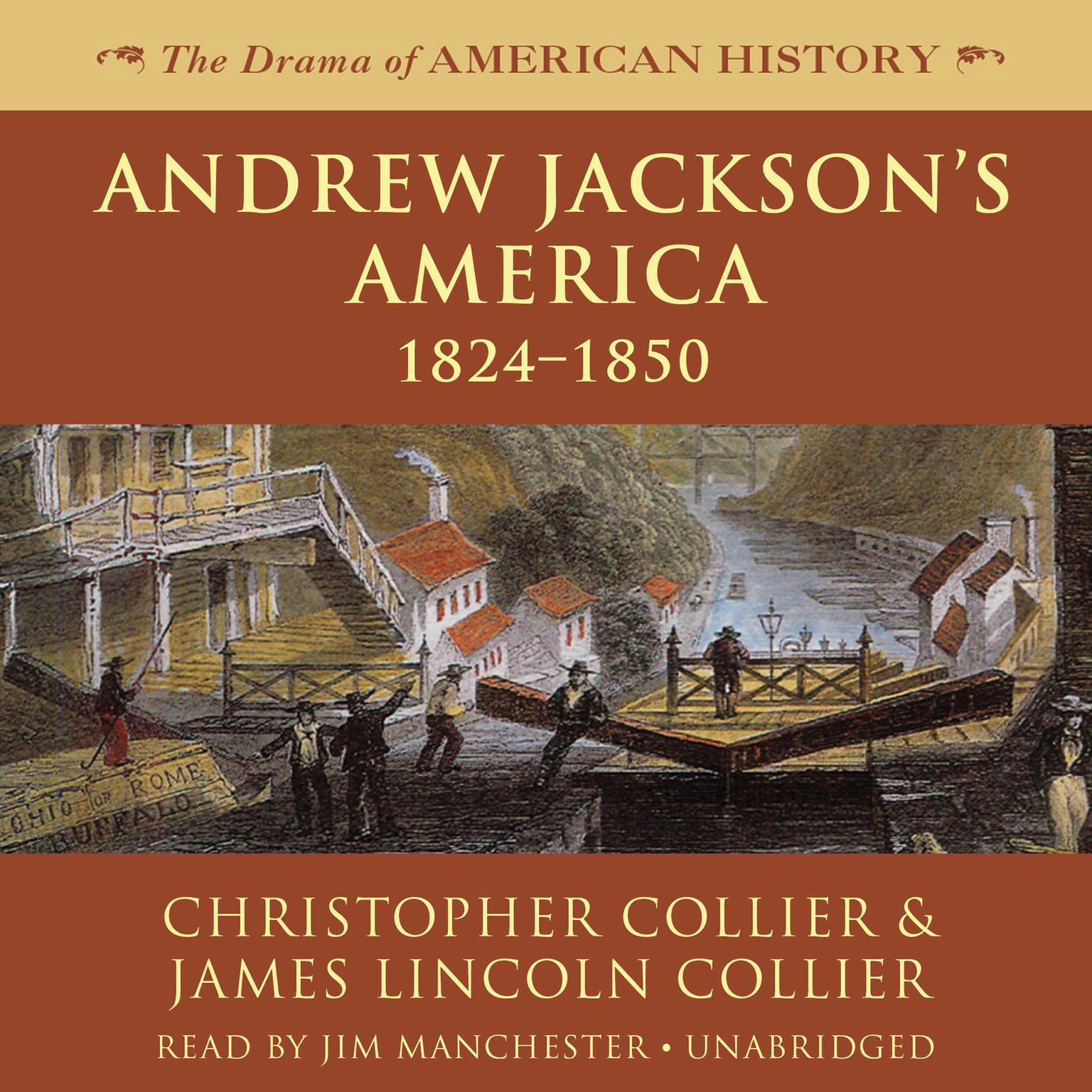 Printable Andrew Jackson's America: 1824–1850 Audiobook Cover Art