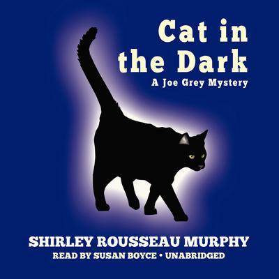 Cat in the Dark: A Joe Grey Mystery Audiobook, by