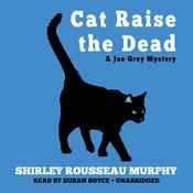 Cat Raise the Dead: A Joe Grey Mystery Audiobook, by Shirley Rousseau Murphy