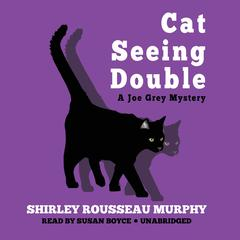 Cat Seeing Double Audiobook, by Shirley Rousseau Murphy