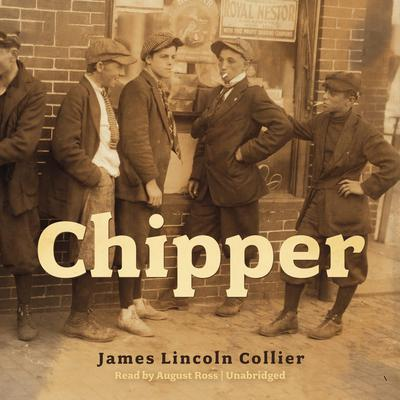 Chipper Audiobook, by James Lincoln Collier