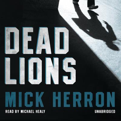 Dead Lions Audiobook, by Mick Herron