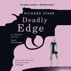 Deadly Edge: A Parker Novel Audiobook, by Donald E. Westlake