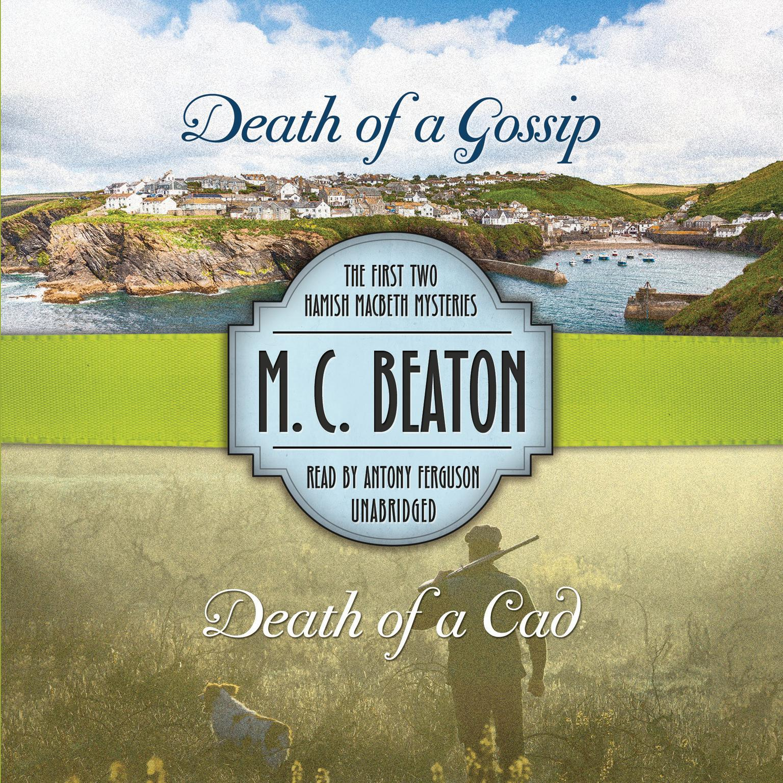 Printable Death of a Gossip & Death of a Cad: The First Two Hamish Macbeth Mysteries Audiobook Cover Art
