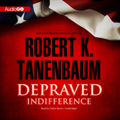 Depraved Indifference Audiobook, by Robert K. Tanenbaum
