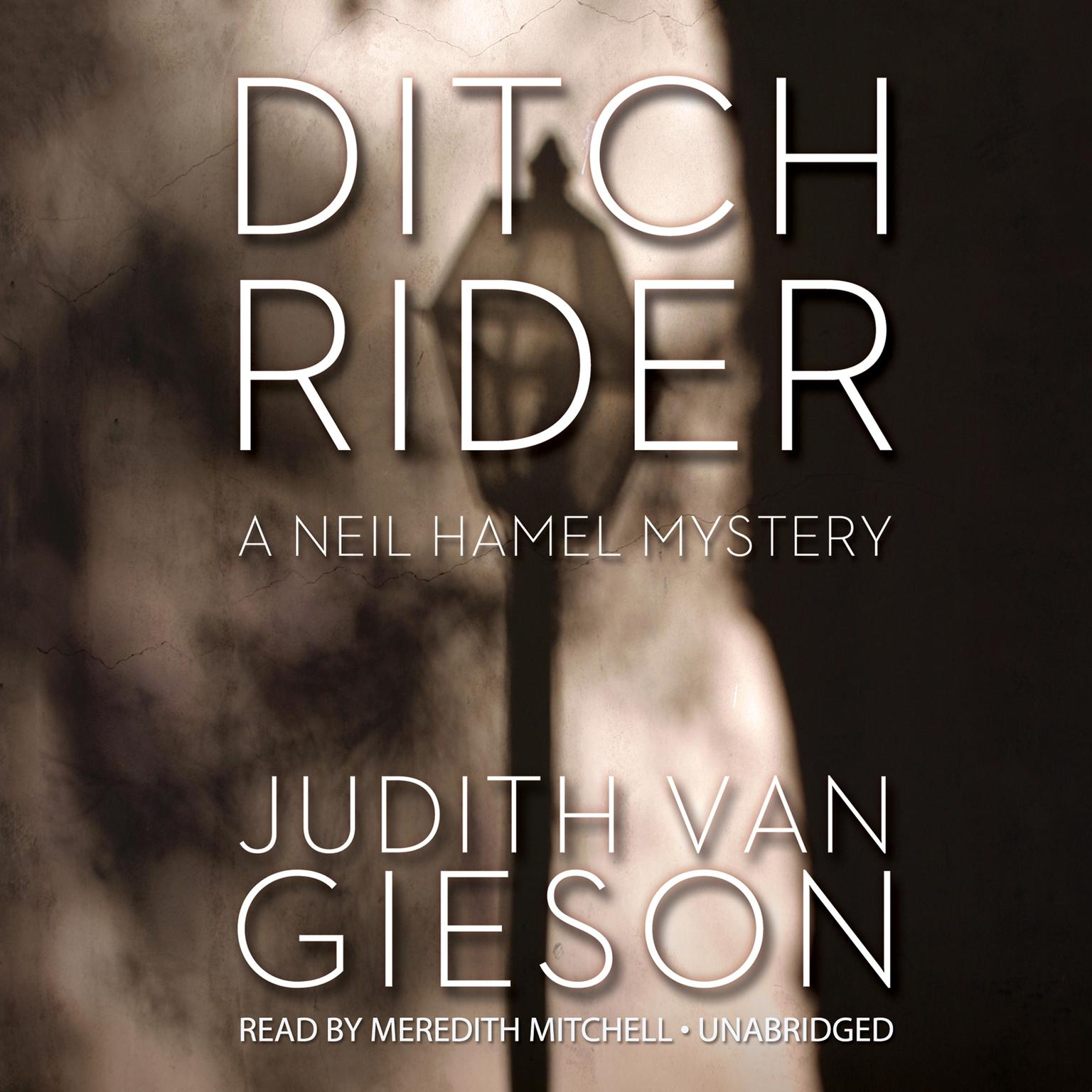 Printable Ditch Rider: A Neil Hamel Mystery Audiobook Cover Art