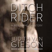 Ditch Rider: A Neil Hamel Mystery, by Judith Van Gieson
