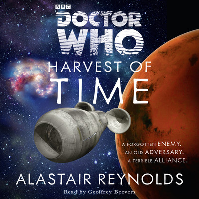 Doctor Who: Harvest of Time Audiobook, by Alastair Reynolds