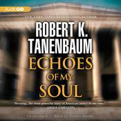 Echoes of My Soul, by Robert K. Tanenbaum