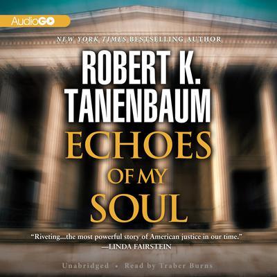 Echoes of My Soul Audiobook, by Robert K. Tanenbaum