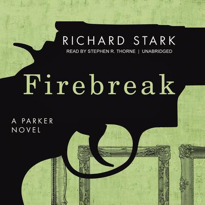 Firebreak Audiobook, by