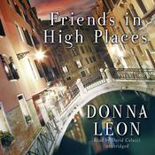 Friends in High Places Audiobook, by Donna Leon