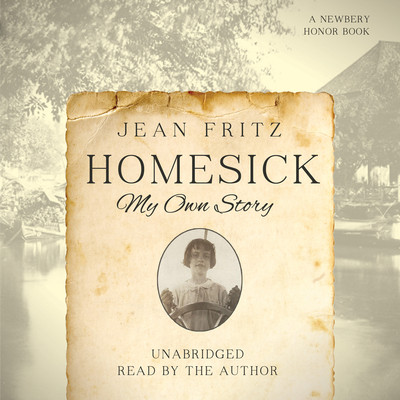 Homesick: My Own Story Audiobook, by Jean Fritz