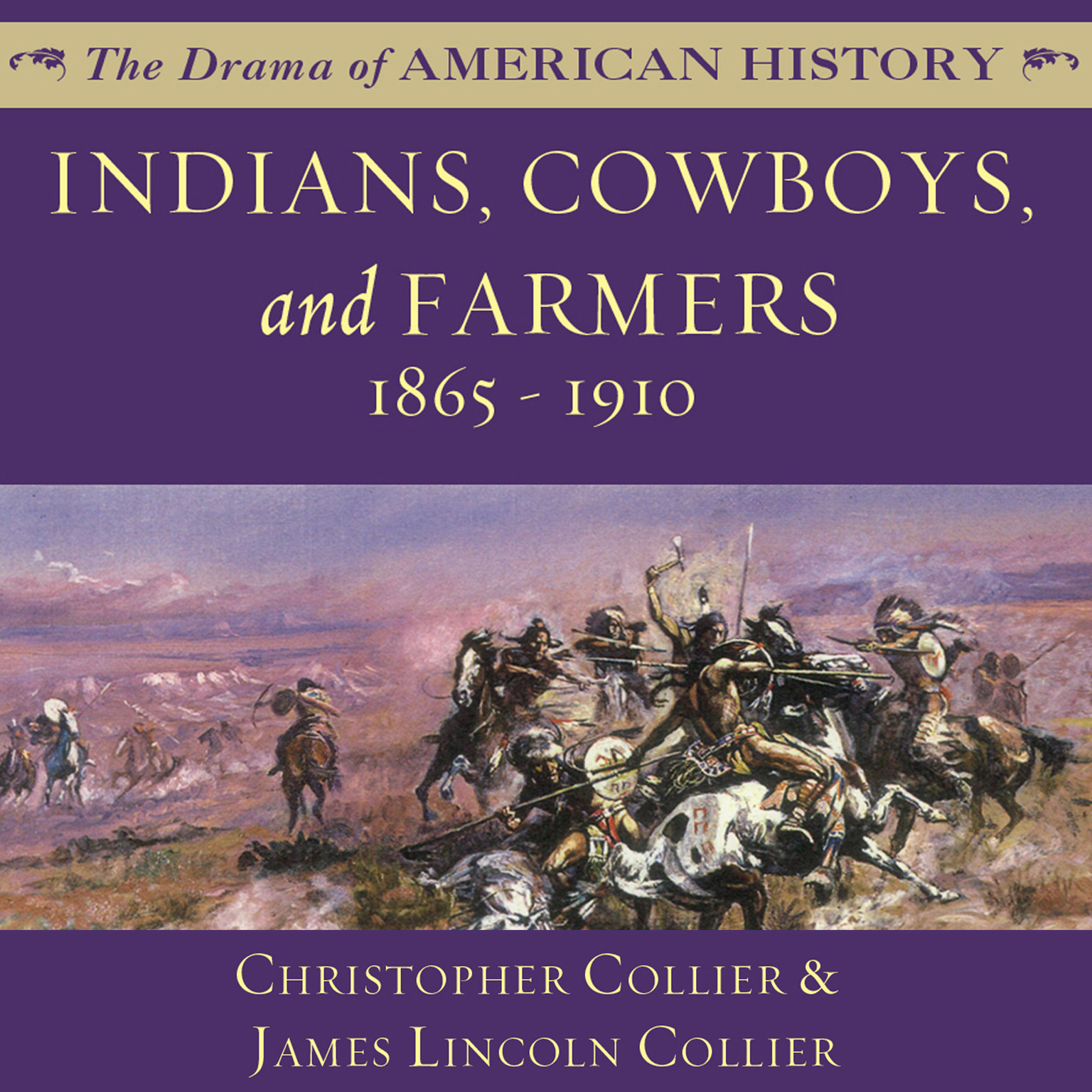 Printable Indians, Cowboys, and Farmers and the Battle for the Great Plains: 1865–1910 Audiobook Cover Art
