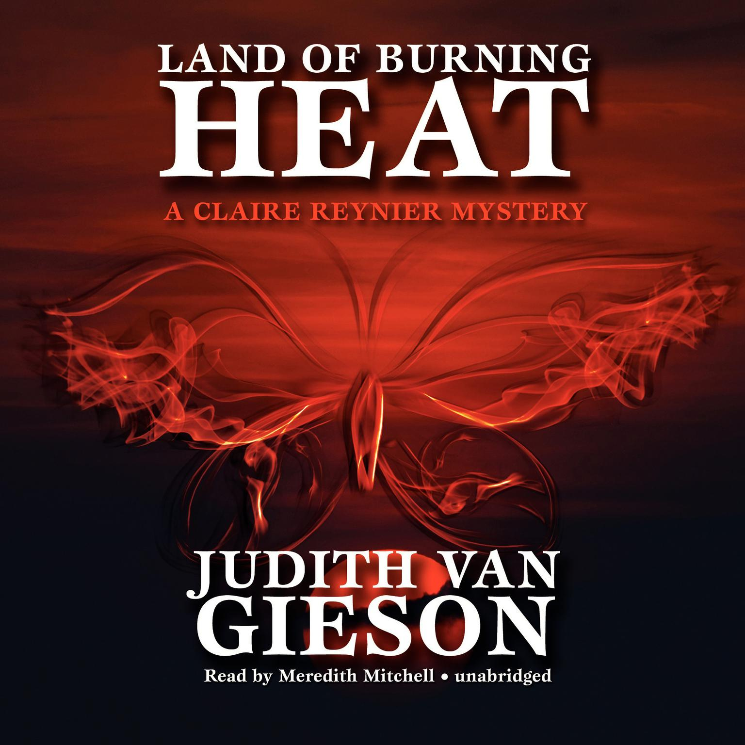 Printable Land of Burning Heat: A Claire Reynier Mystery Audiobook Cover Art