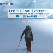 Lessons from Everest: Seven Powerful Steps to the Top of the World Audiobook, by Dr. Tim Warren