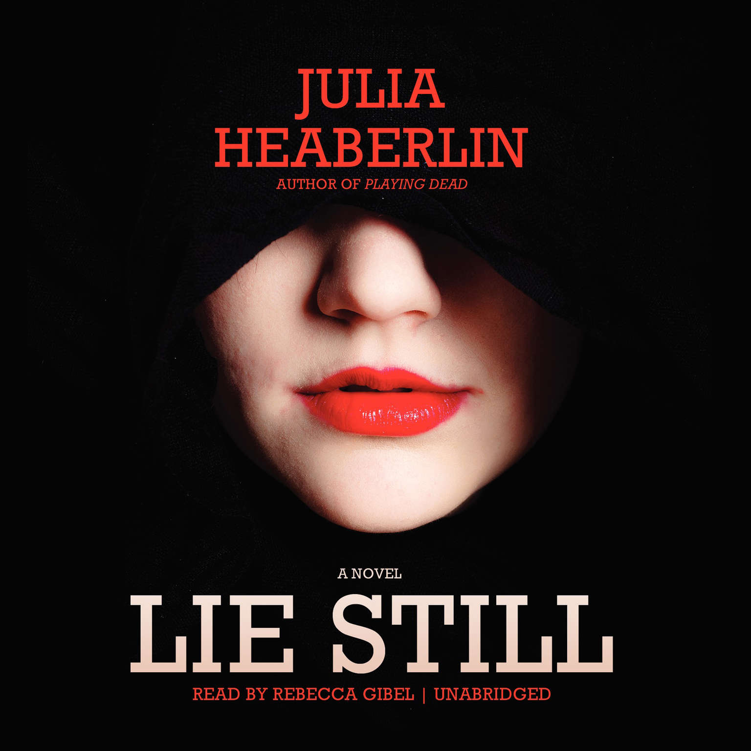 Printable Lie Still: A Novel Audiobook Cover Art