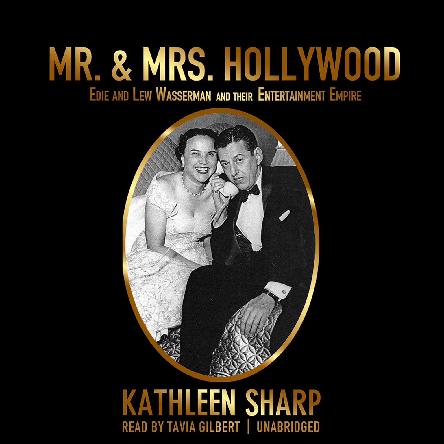 Printable Mr. & Mrs. Hollywood: Edie and Lew Wasserman and Their Entertainment Empire Audiobook Cover Art