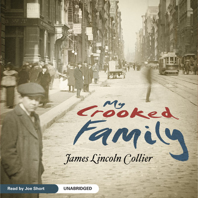 My Crooked Family Audiobook, by James Lincoln Collier