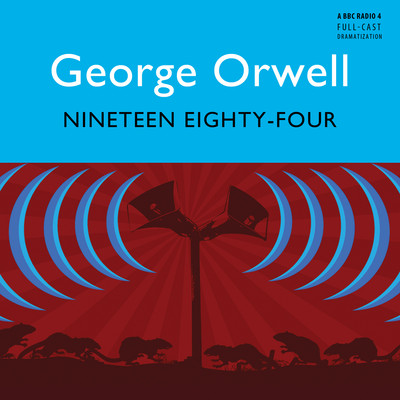 Nineteen Eighty-Four Audiobook, by George Orwell