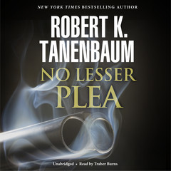 No Lesser Plea Audiobook, by Robert K. Tanenbaum