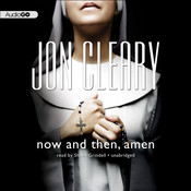 Now and Then, Amen, by Jon Cleary