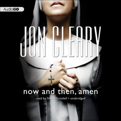 Now and Then, Amen Audiobook, by