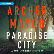 Paradise City: A Joe Gunther Novel, by Archer Mayor