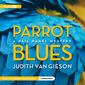 Parrot Blues Audiobook, by Judith Van Gieson