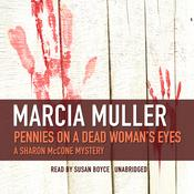 Pennies on a Dead Woman's Eyes, by Marcia Muller
