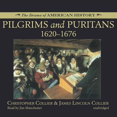 Pilgrims and Puritans Audiobook, by Christopher Collier