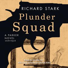 Plunder Squad: A Parker Novel Audiobook, by Donald E. Westlake