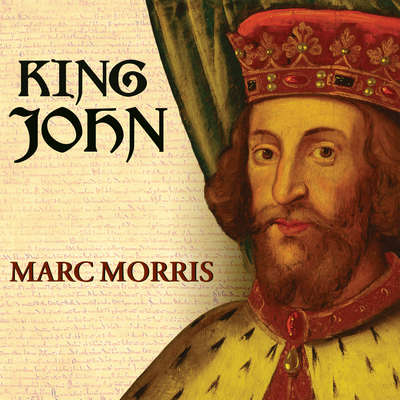 King John: Treachery and Tyranny in Medieval England: the Road to Magna Carta Audiobook, by Marc Morris