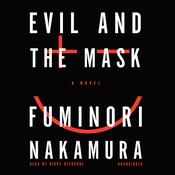 Evil and the Mask, by Fuminori Nakamura