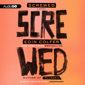 Screwed, by Eoin Colfer