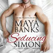 Seducing Simon Audiobook, by Maya Banks