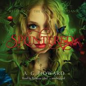 Splintered Audiobook, by A. G. Howard