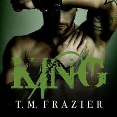 King Audiobook, by T. M. Frazier